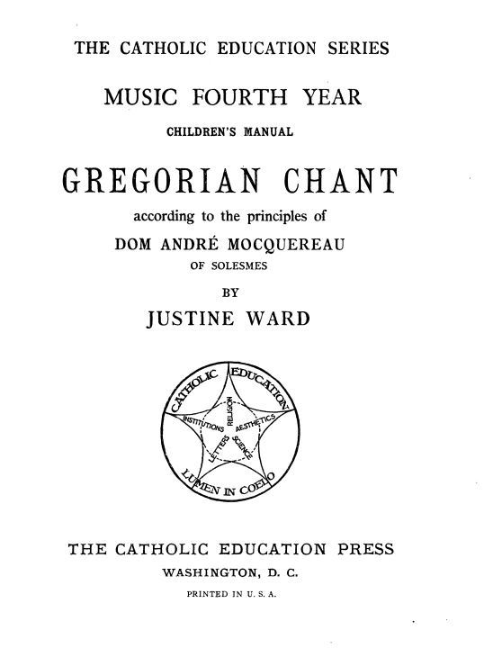 Title page of the Catholic Education Series' book on teaching Gregorian Chant